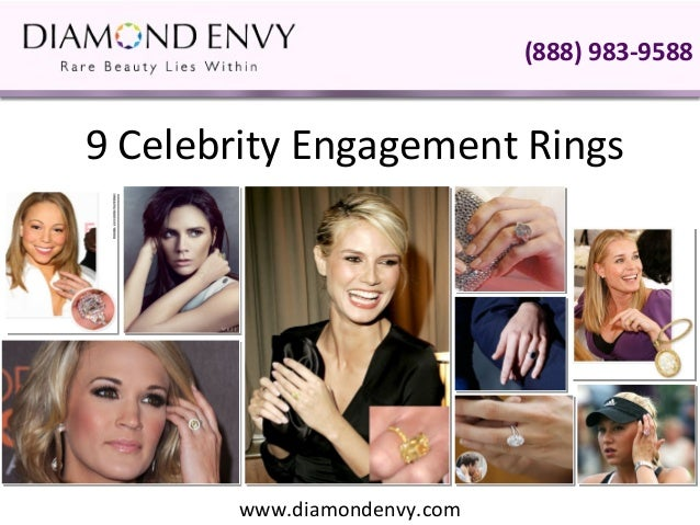 (888) 983-9588 9 Celebrity Engagement Rings        www.diamondenvy.com