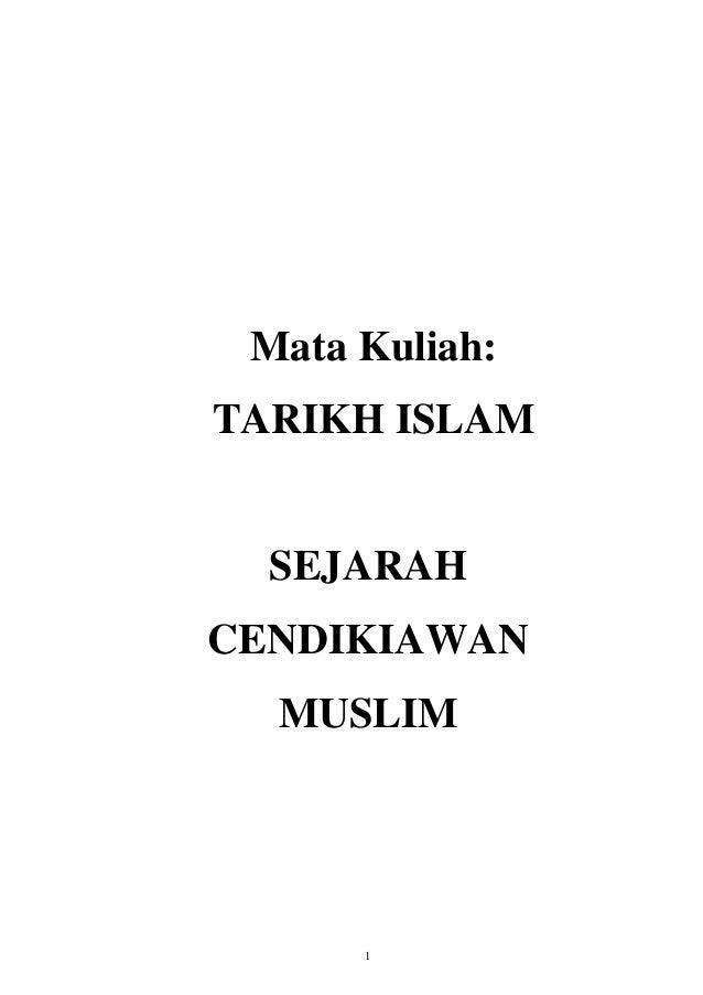 1 Mata Kuliah: TARIKH ISLAM SEJARAH CENDIKIAWAN MUSLIM