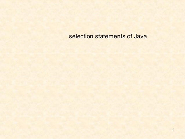 selection statements of Java                               1