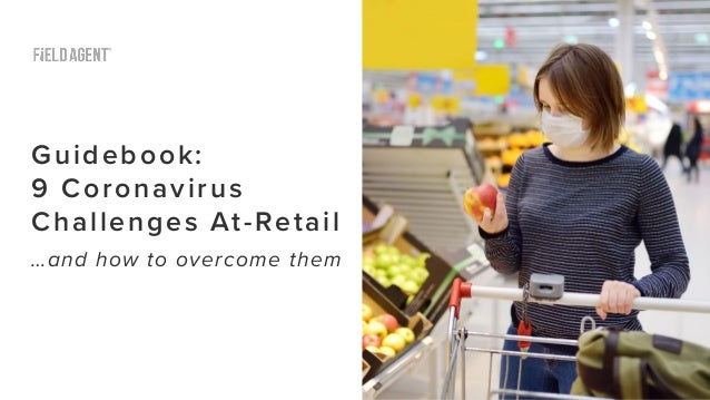 Guidebook: 9 Coronavirus Challenges At-Retail …and how to overcome them