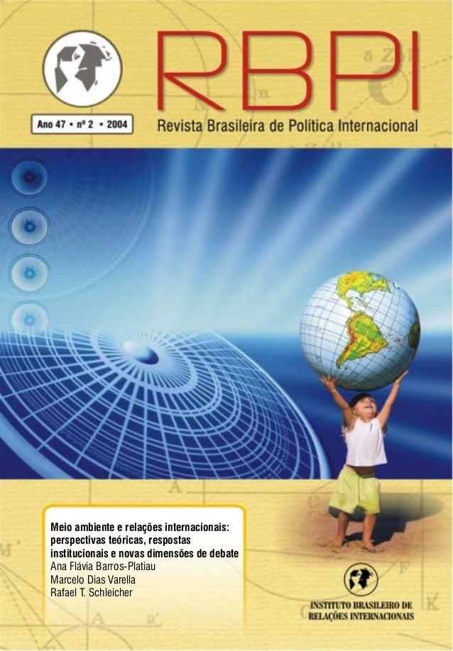 Sumário Meio ambiente e relações internacionais: perspectivas teóricas, respostas institucionais e novas dimensões de deba...