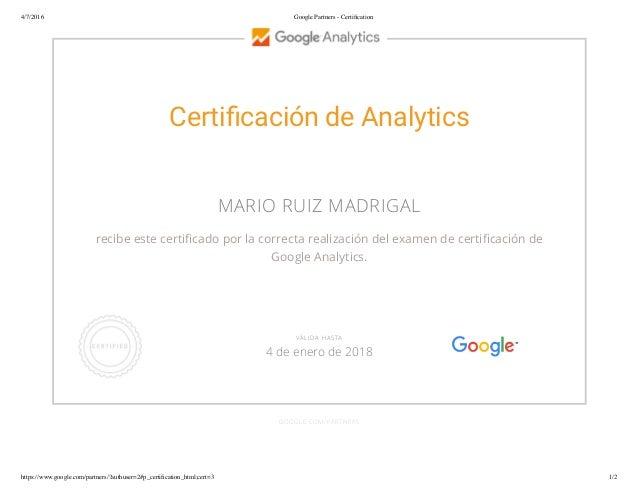4/7/2016 Google Partners - Certification https://www.google.com/partners/?authuser=2#p_certification_html;cert=3 1/2 Certi c...