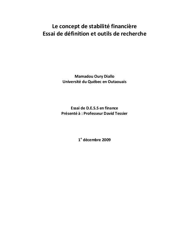 Le concept de stabilité financière Essai de définition et outils de recherche Mamadou Oury Diallo Université du Québec en ...