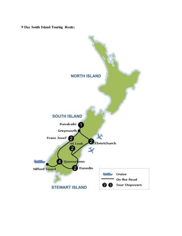 9 Day South Island Touring Route: