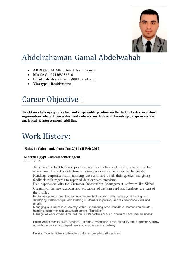 Abdelrahaman Gamal Abdelwahab  ADRESS: Al AIN , United Arab Emirates  Mobile # +971568032716  Email : abdelrahman.eraky...