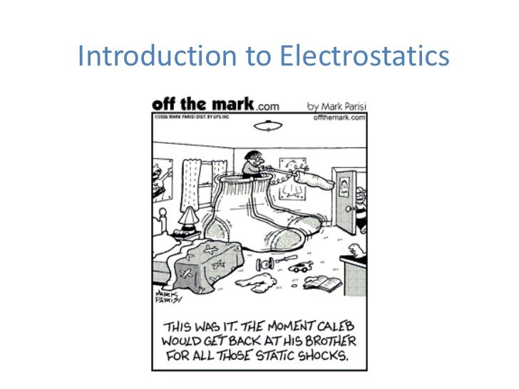 Introduction to Electrostatics