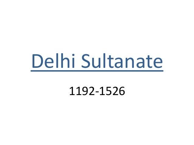 Delhi Sultanate 1192-1526