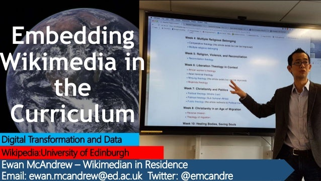 Digital Transformation and Data Wikipedia:University of Edinburgh Ewan McAndrew – Wikimedian in Residence Email: ewan.mcan...