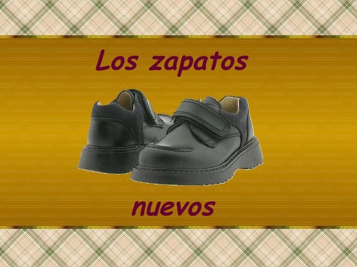 Los zapatos nuevos