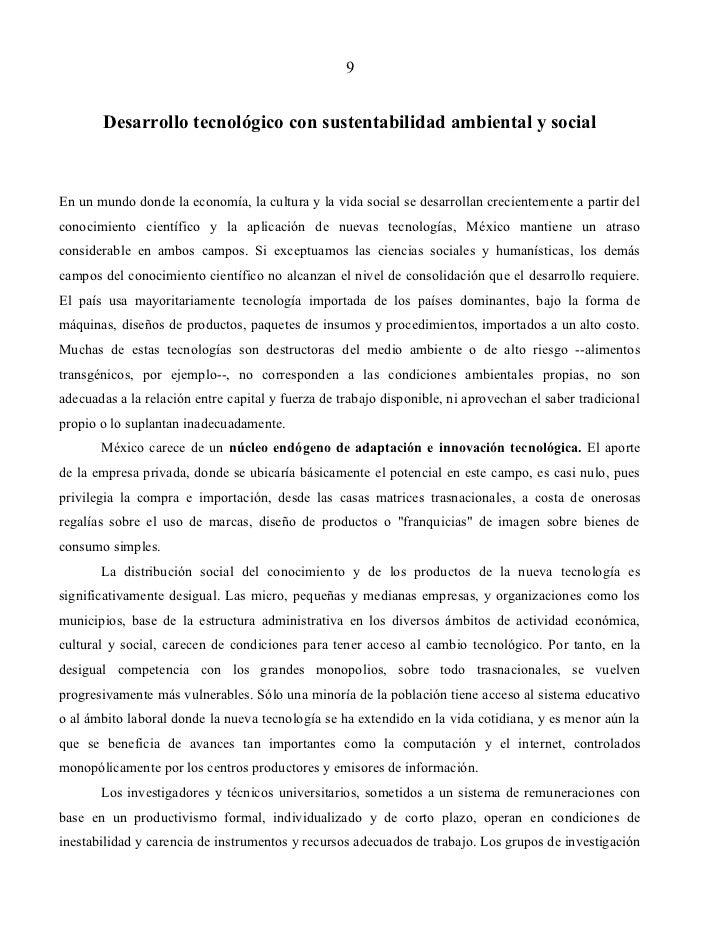 9       Desarrollo tecnológico con sustentabilidad ambiental y socialEn un mundo donde la economía, la cultura y la vida s...