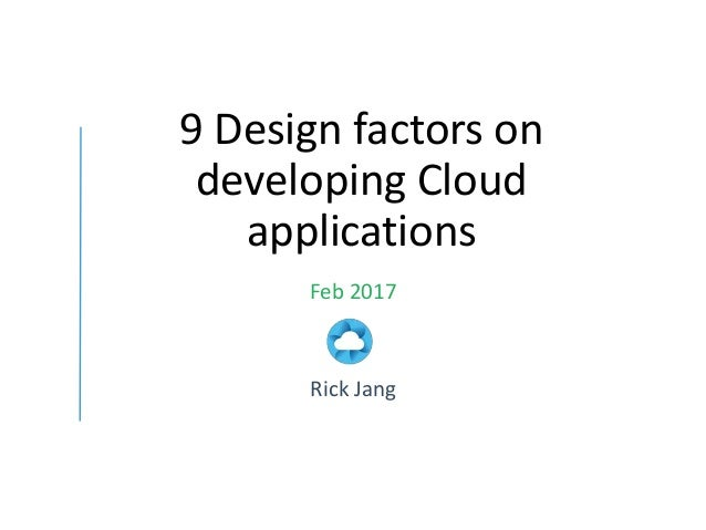 9 design factors for cloud applications