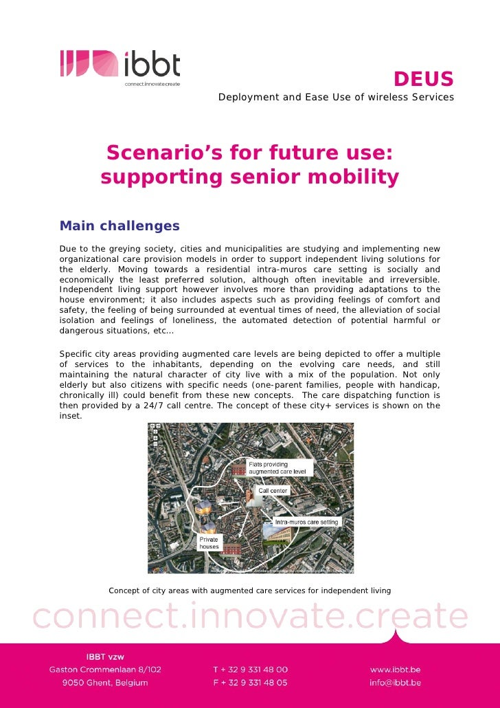 DEUS                                        Deployment and Ease Use of wireless Services              Scenario's for futur...