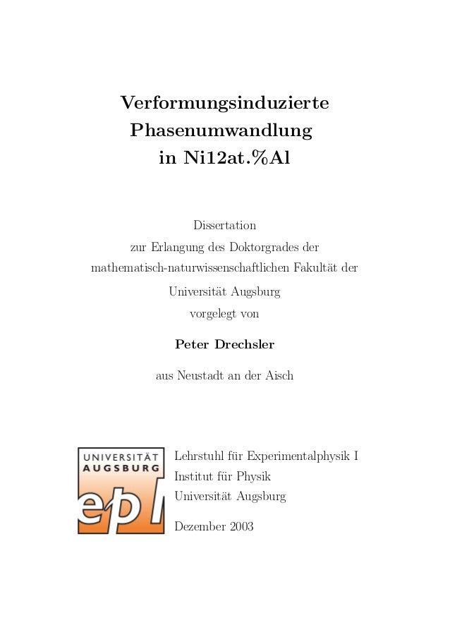 Verformungsinduzierte Phasenumwandlung in Ni12at.%Al Dissertation zur Erlangung des Doktorgrades der mathematisch-naturwis...