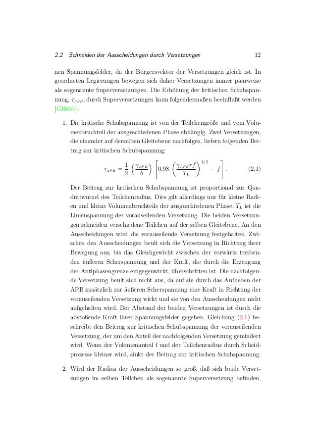 2.2 Schneiden der Ausscheidungen durch Versetzungen 12 nen Spannungsfelder, da der Burgersvektor der Versetzungen gleich i...
