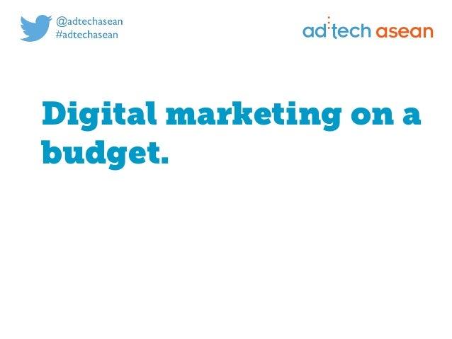 asean Digital marketing on a budget.
