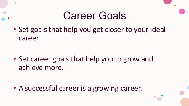 9 different types of goals you should set Slide 3