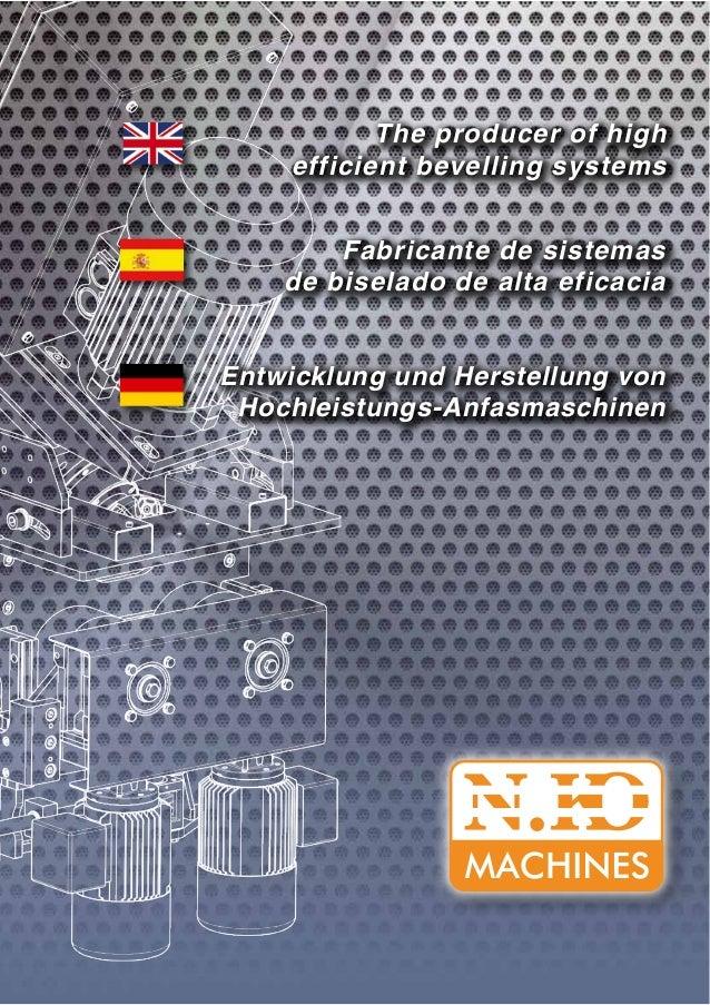 Fabricante de sistemas de biselado de alta eficacia Entwicklung und Herstellung von Hochleistungs-Anfasmaschinen The produ...