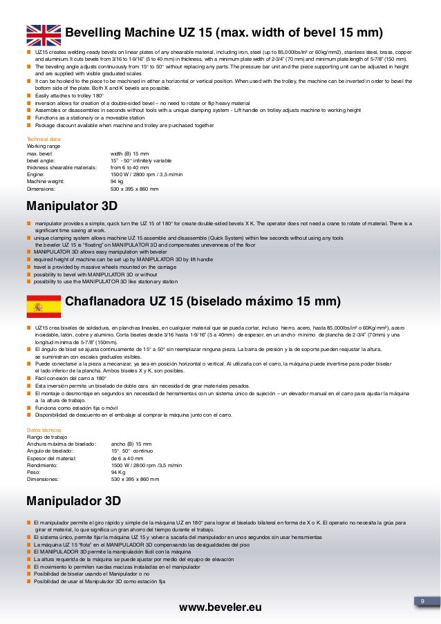 Bevelling Machine UZ 15 (max. width of bevel 15 mm) Chaflanadora UZ 15 (biselado máximo 15 mm) UZ15 creates welding-ready b...