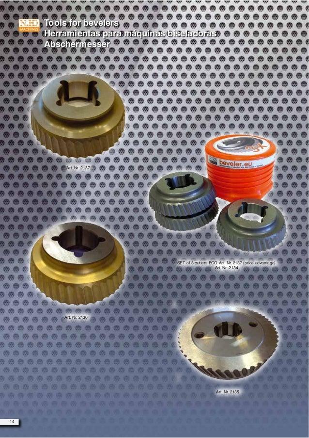 Tools for bevelers Herramientas para máquinas biseladoras Abschermesser Art. Nr. 2137 Art. Nr. 2136 SET of 3 cutters ECO A...