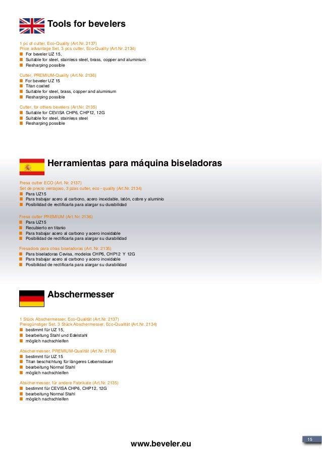 Tools for bevelers Herramientas para máquina biseladoras 1 pc of cutter, Eco-Quality (Art.Nr. 2137) Price advantage Set, 3...