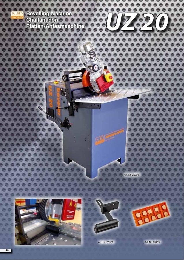 Bevelling Machine Chaflanadora Platten-Anfasmaschine Art. Nr. 25999 Art. Nr. 25902 Art. Nr. 25909 16 UZ 20