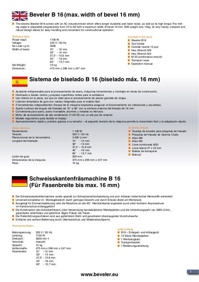 Beveler B 16 (max. width of bevel 16 mm) Sistema de biselado B 16 (biselado máx. 16 mm) Schweisskantenfräsmachine B 16 (Fü...