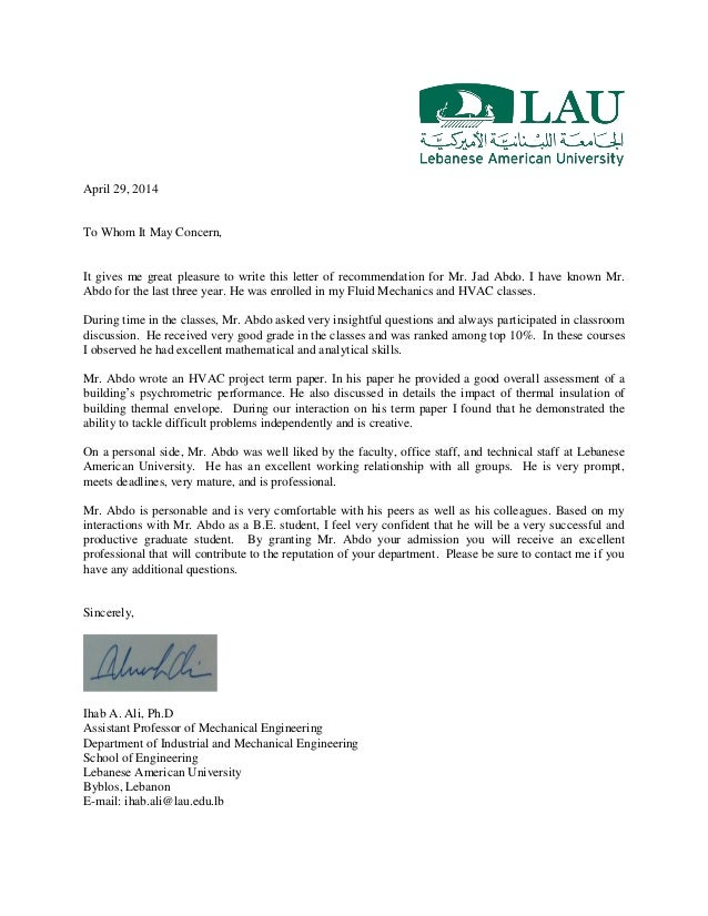 Recommendation Letter Ihab Ali. April 29, 2014 To Whom It May Concern, It  Gives Me Great Pleasure To