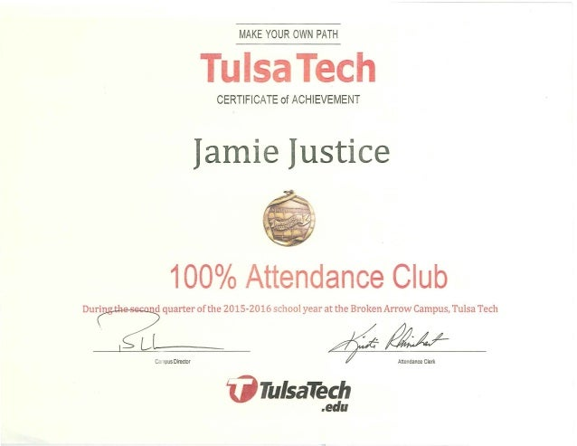 - - - - - - - - MAKE YOUR OWN PATH CERTIFICATE of ACHIEVEMENT Jamie Just·ce 100°/o Attendance Club Carnpus Director -~~ ij...