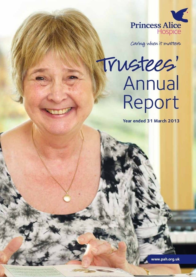 Year ended 31 March 2013 www.pah.org.uk Trustees' Annual Report