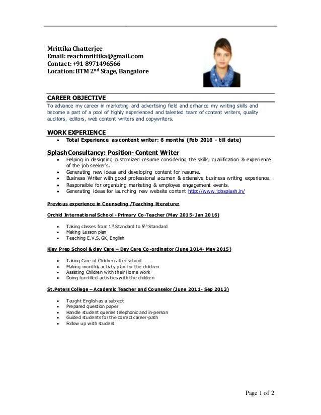 Delightful Mrittika Content Writer Resume 2016. Page 1 Of 2 Mrittika Chatterjee Email:  Reachmrittika@gmail.com Contact: + ... Ideas Content Writer Resume
