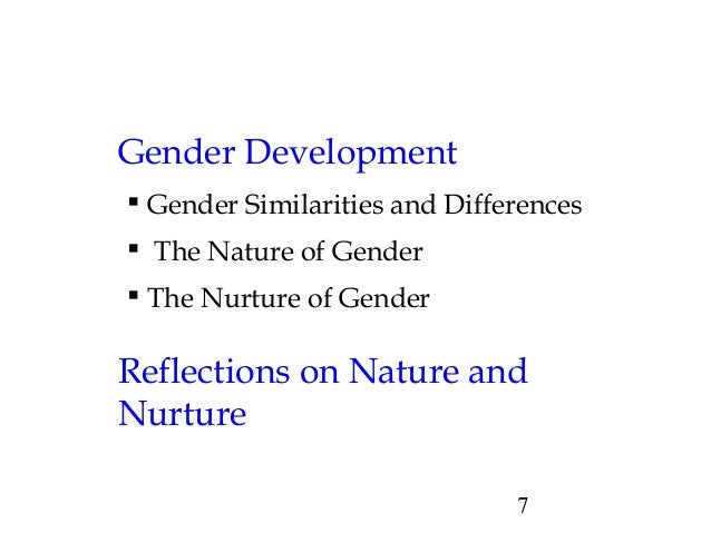nature and nurture in gender Is gender difference a result of nature or nurture is neuroscience research being manipulated to support gender stereotypes a debate at the festival of ideas will explore the issue later this month.