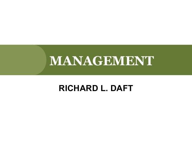 MANAGEMENTRICHARD L. DAFT