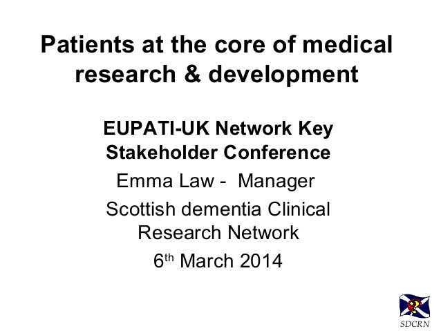 Patients at the core of medical research & development ...