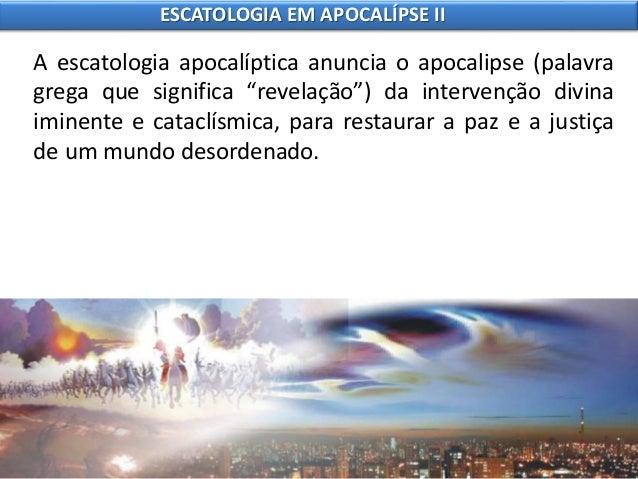 9 escatologia em apocalípse ii Slide 3