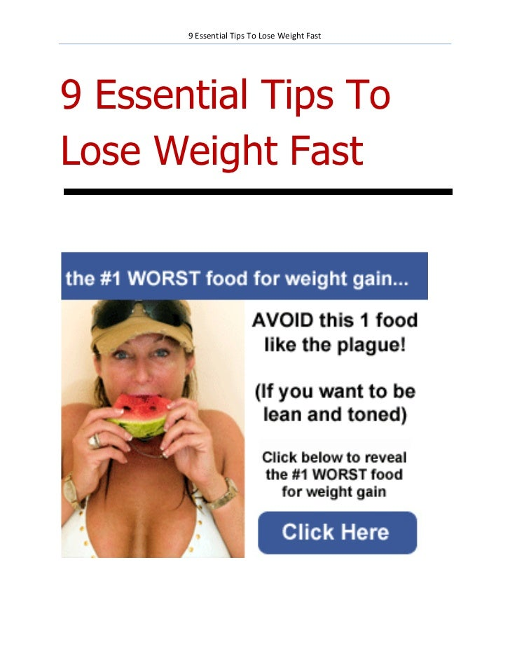 9 Essential Tips To Lose Weight Fast9 Essential Tips ToLose Weight Fast