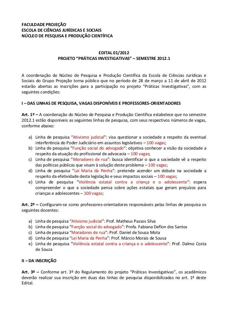 FACULDADE PROJEÇÃOESCOLA DE CIÊNCIAS JURÍDICAS E SOCIAISNÚCLEO DE PESQUISA E PRODUÇÃO CIENTÍFICA                          ...