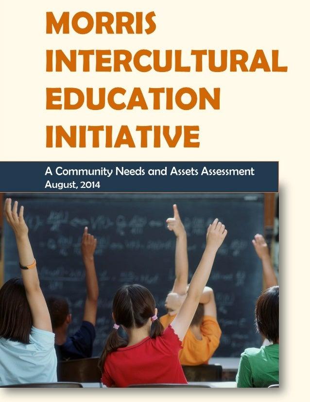I. Introduction to Morris Intercultural Education Initiative MORRIS INTERCULTURAL EDUCATION INTITIATIVE 1