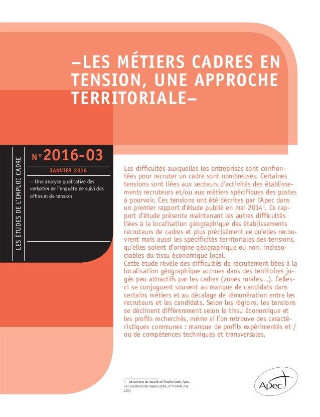 –LES MÉTIERS CADRES EN TENSION, UNE APPROCHE TERRITORIALE– LESÉTUDESDEL'EMPLOICADRE – Une analyse qualitative des verbatim...
