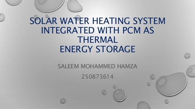 Solar Water Heating Integrated With Pcm As Thermal