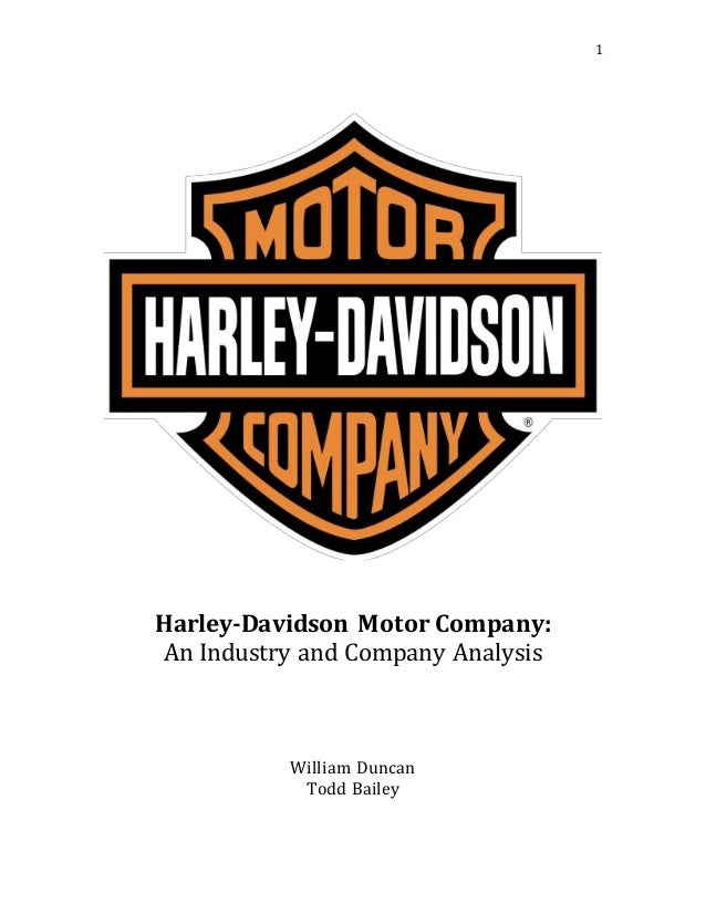 "an analysis of the company profile of harley davidson motor company Harley-davidson motorcycle company was established in 1903 by  the  company introduced its trademark bike a 2 cylinder, v-twin engine (the  with  the introduction of the front brake and ""teardrop"" gas tanks, harley was."