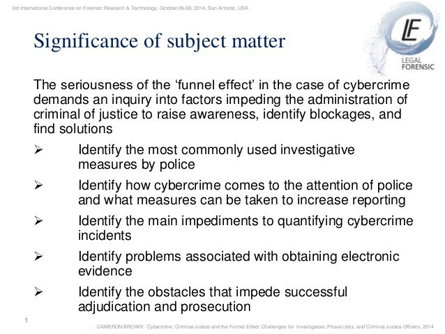Cybercrime criminal justice and the funnel effect