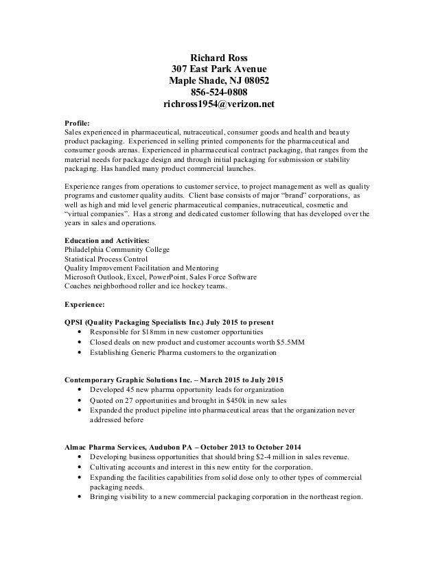 Richard Ross 307 East Park Avenue Maple Shade, NJ 08052 856-524-0808 richross1954@verizon.net Profile: Sales experienced i...