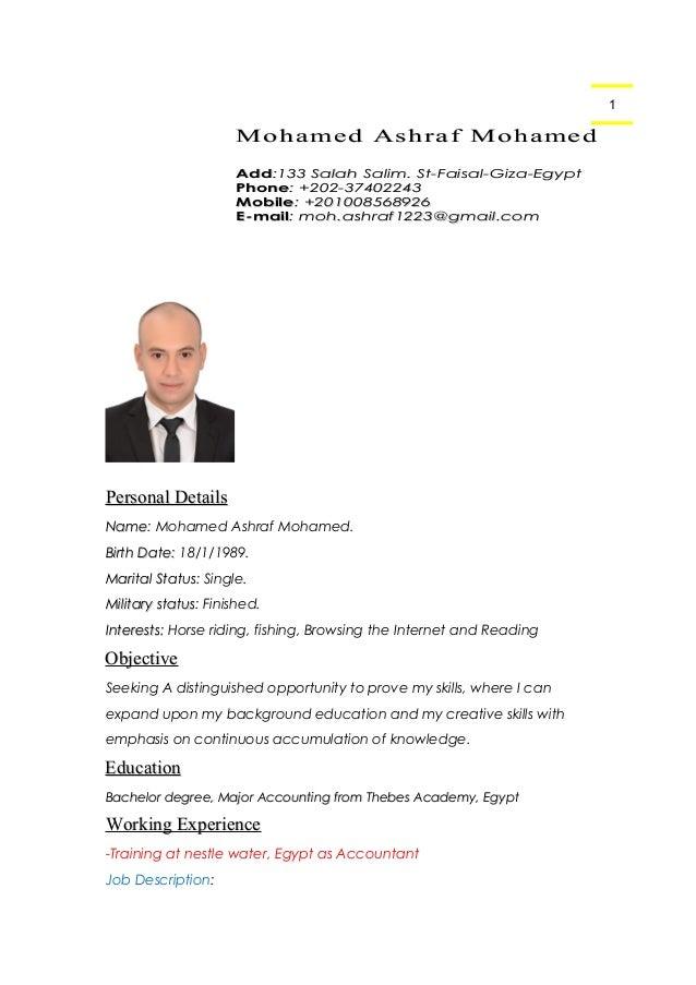 1 Personal DetailsPersonal Details NameName: Mohamed Ashraf Mohamed. Birth Date:Birth Date: 18/1/1989. Marital StatusMarit...