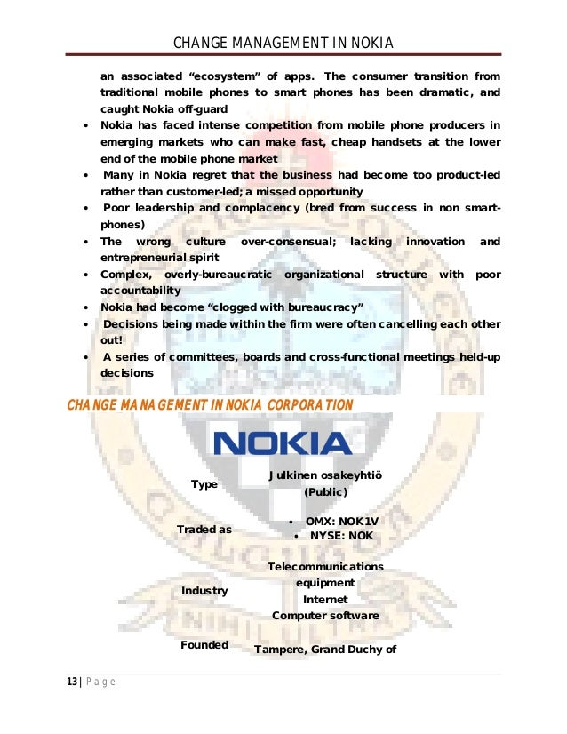 nokia organization change 2001-8-23 strengths and weaknesses of divisional organization structure b strengths: • suited to fast change in unstable environment • leads to.