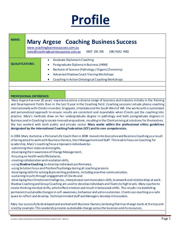 X:AABEC/WABA/SEMINARS/PRESENTERPROFILE/CONSULTANT PROFILE Page 1 Profile NAME: Mary Argese Coaching Business Success www.c...