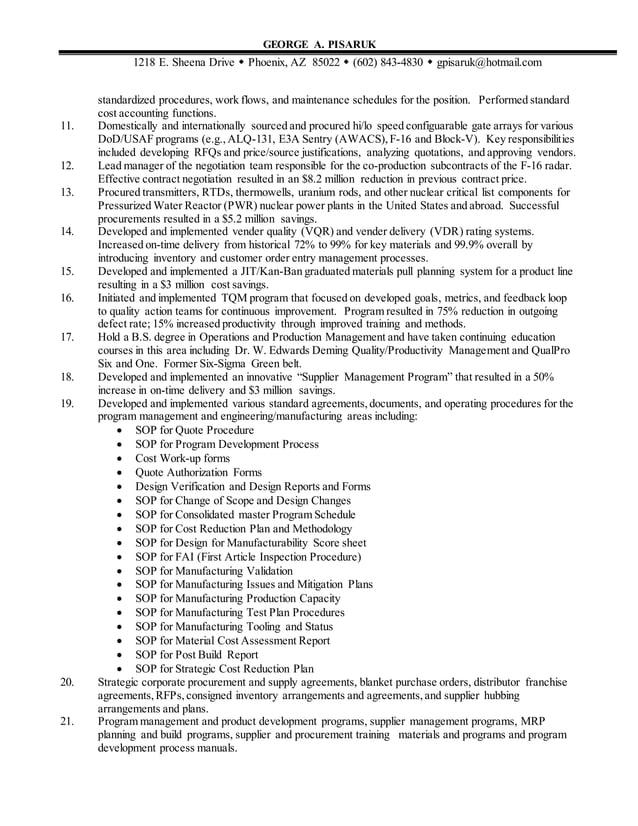 GEORGE A. PISARUK 1218 E. Sheena Drive  Phoenix, AZ 85022  (602) 843-4830  gpisaruk@hotmail.com standardized procedures...