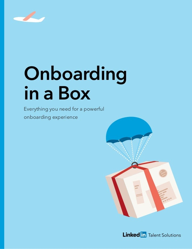 Onboarding in a Box Everything you need for a powerful onboarding experience