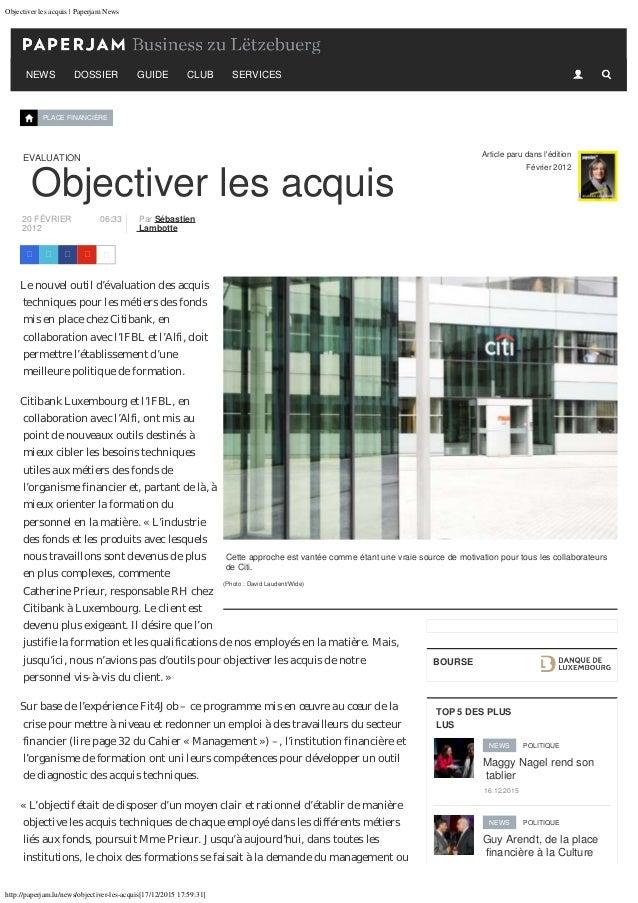 Objectiver les acquis | Paperjam News http://paperjam.lu/news/objectiver-les-acquis[17/12/2015 17:59:31] NEWS DOSSIER GUID...