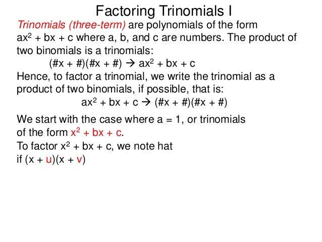 9 factoring trinomials