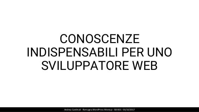 HTML & CSS Andrea Cardinali - Romagna WordPress Meetup - S03E01- 03/10/2017